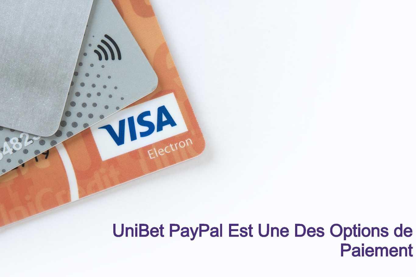 UniBet PayPal Est Une Des Options de Paiement