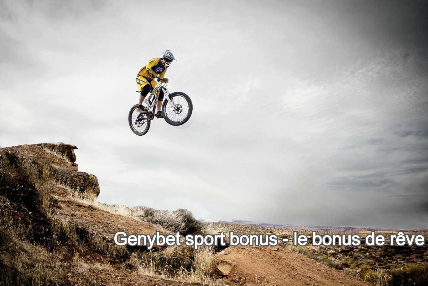 Genybet sport bonus - le bonus de rêve